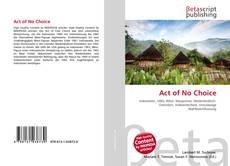 Buchcover von Act of No Choice