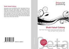 Bookcover of Shah Faisal Colony