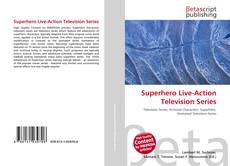 Bookcover of Superhero Live-Action Television Series
