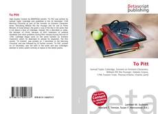 Bookcover of To Pitt