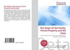 Bookcover of The Origin of the Family, Private Property and the State