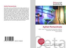 Bookcover of Xylitol Pentanitrate