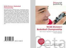 Bookcover of NCAA Division I Basketball Championship