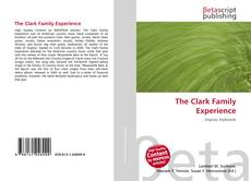 Bookcover of The Clark Family Experience