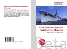 Bookcover of Naval Co-Operation and Guidance for Shipping
