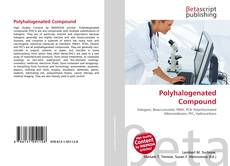 Bookcover of Polyhalogenated Compound