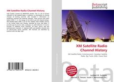 Bookcover of XM Satellite Radio Channel History