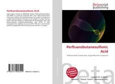 Bookcover of Perfluorobutanesulfonic Acid
