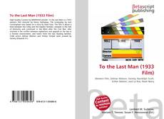 Bookcover of To the Last Man (1933 Film)