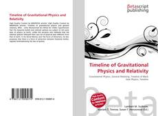 Bookcover of Timeline of Gravitational Physics and Relativity