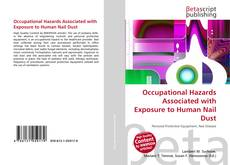 Bookcover of Occupational Hazards Associated with Exposure to Human Nail Dust