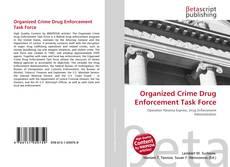 Bookcover of Organized Crime Drug Enforcement Task Force