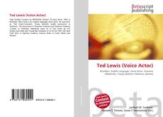 Bookcover of Ted Lewis (Voice Actor)