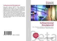 Bookcover of Sulfoquinovosyl Diacylglycerol