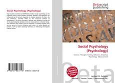 Bookcover of Social Psychology (Psychology)