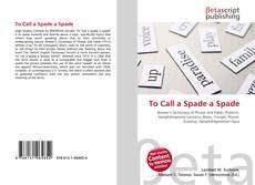 Capa do livro de To Call a Spade a Spade