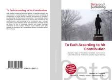 To Each According to his Contribution kitap kapağı