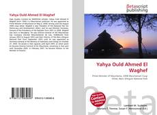 Bookcover of Yahya Ould Ahmed El Waghef