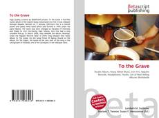 Buchcover von To the Grave