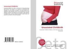 Borítókép a  Unassisted Childbirth - hoz