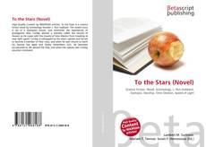 Portada del libro de To the Stars (Novel)
