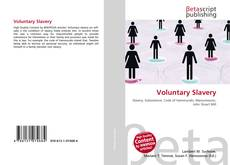 Bookcover of Voluntary Slavery