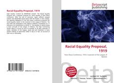 Bookcover of Racial Equality Proposal, 1919