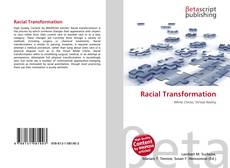 Bookcover of Racial Transformation