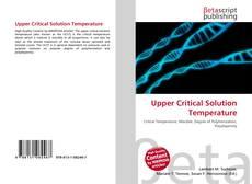 Bookcover of Upper Critical Solution Temperature