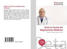 Bookcover of Nichi-In Centre for Regenerative Medicine