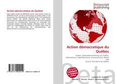 Bookcover of Action démocratique du Québec