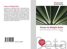 Bookcover of Power-to-Weight Ratio