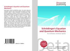 Bookcover of Schrödinger's Equation and Quantum Mechanics