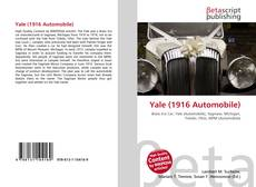 Bookcover of Yale (1916 Automobile)