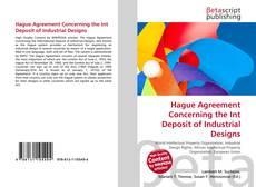Borítókép a  Hague Agreement Concerning the Int Deposit of Industrial Designs - hoz