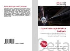 Bookcover of Space Telescope Science Institute