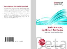 Bookcover of Sachs Harbour, Northwest Territories