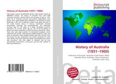 Couverture de History of Australia (1851–1900)