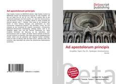 Bookcover of Ad apostolorum principis