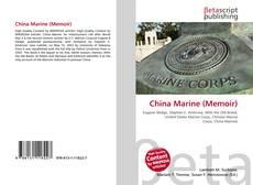 Bookcover of China Marine (Memoir)