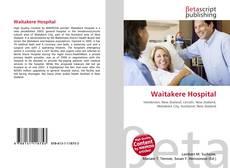 Bookcover of Waitakere Hospital
