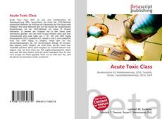 Bookcover of Acute Toxic Class