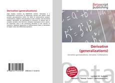 Bookcover of Derivative (generalizations)