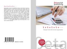 Bookcover of 1 + 1 + 1 + 1 + · · ·