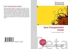 Bookcover of Saco Transportation Center