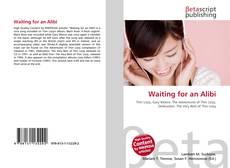 Capa do livro de Waiting for an Alibi