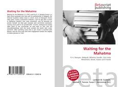 Bookcover of Waiting for the Mahatma