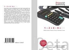 Bookcover of 1 − 2 + 4 − 8 + · · ·