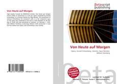Capa do livro de Von Heute auf Morgen