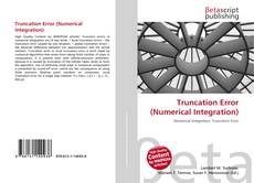 Обложка Truncation Error (Numerical Integration)